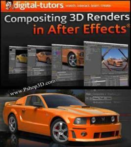 Digital Tutor - Compositing 3d Render After Effect