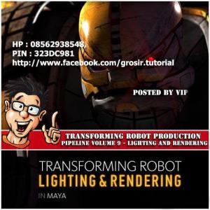 Digital tutor - Transforming Robot Vol 9 Lighting Rendering