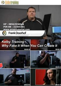 Kelby Training - Why Fake It When You Can Create It