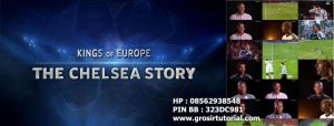 Kings Of Europe 2012 - The Chelsea Story