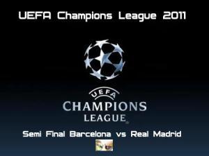 UEFA Champions League 2011 - Semi Final Barcelona vs Real Madrid 720p HDTV