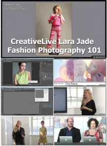 CreativeLive---Lara-Jade---Fashion-Photography-101