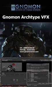 Gnomon-Archtype-VFX
