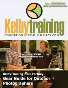 KelbyTraining.com---Bill-Fortney---Gear-Guide-for-Outdoor-Photographers